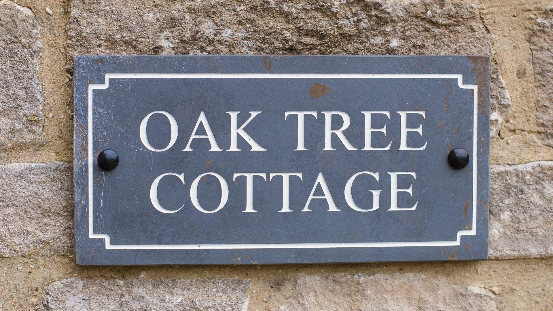 Cottage Sign, Oak Tree Cottage, Bolthole Retreats
